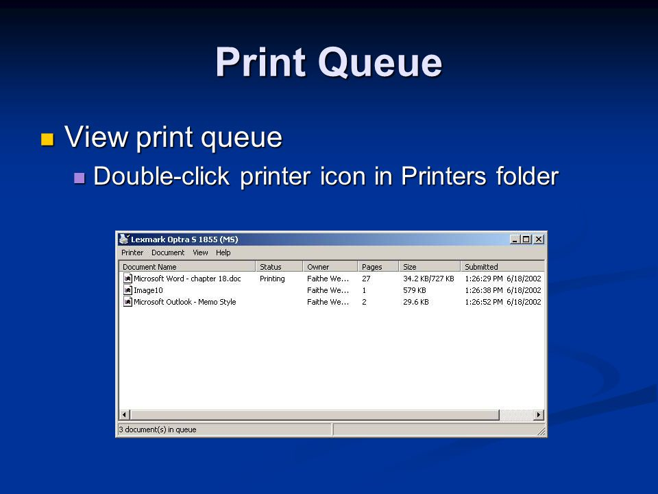 Print Queue View print queue