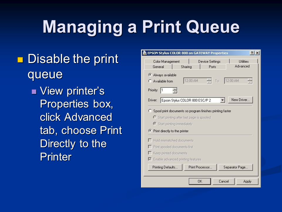 Managing a Print Queue Disable the print queue