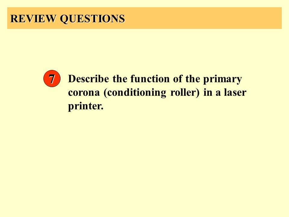 REVIEW QUESTIONS 7.