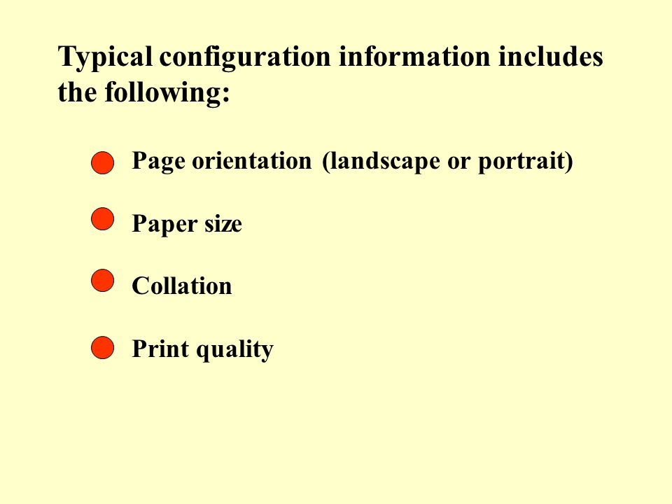 Typical configuration information includes the following: