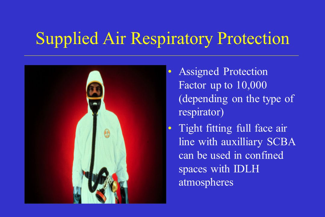 Supplied Air Respiratory Protection