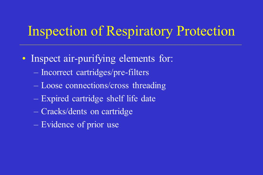 Inspection of Respiratory Protection
