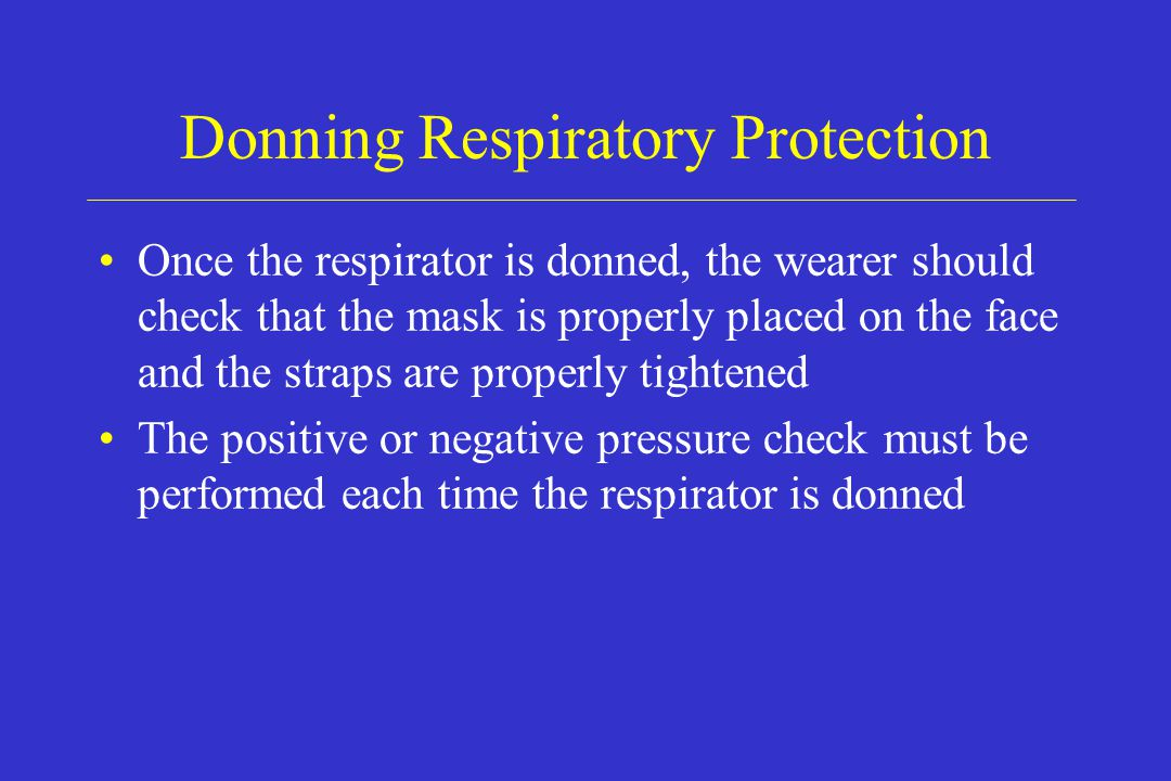 Donning Respiratory Protection