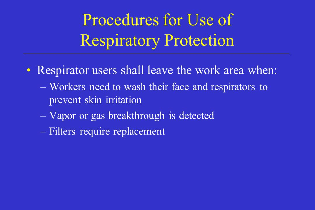Procedures for Use of Respiratory Protection