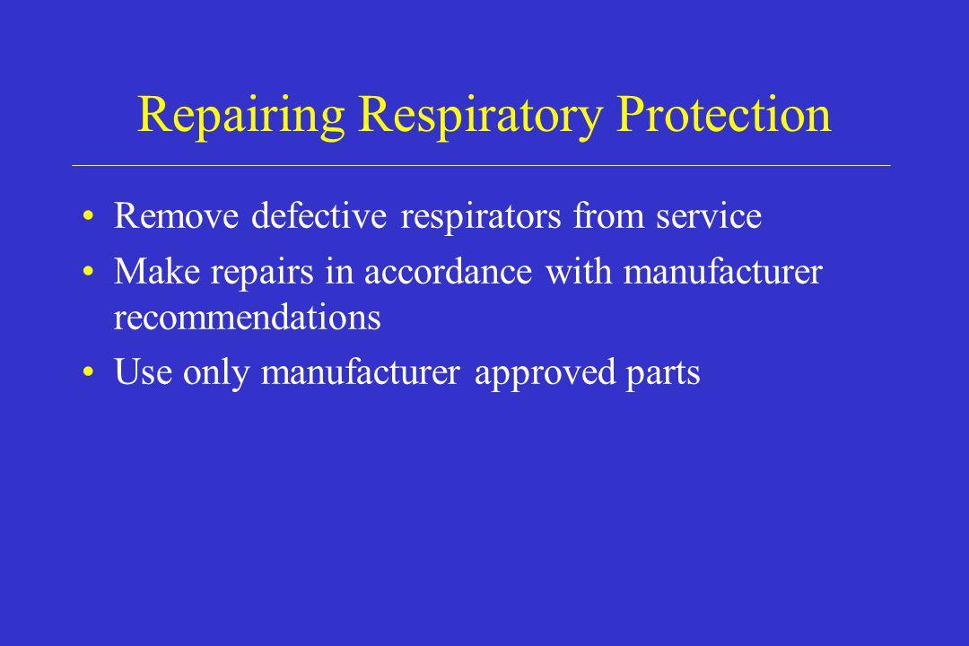 Repairing Respiratory Protection