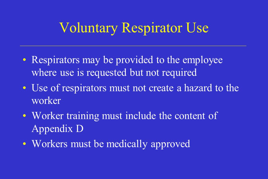 Voluntary Respirator Use