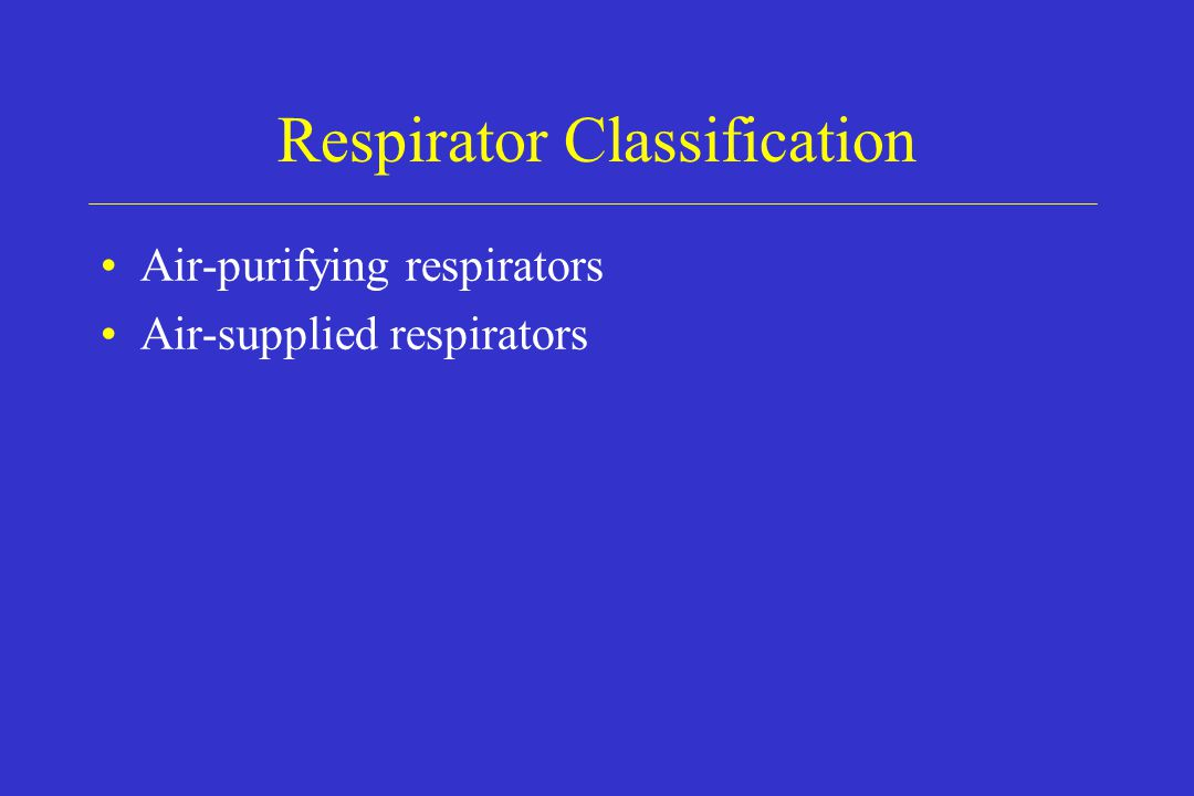 Respirator Classification