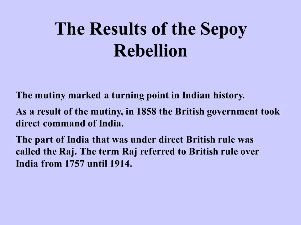 The Results of the Sepoy Rebellion