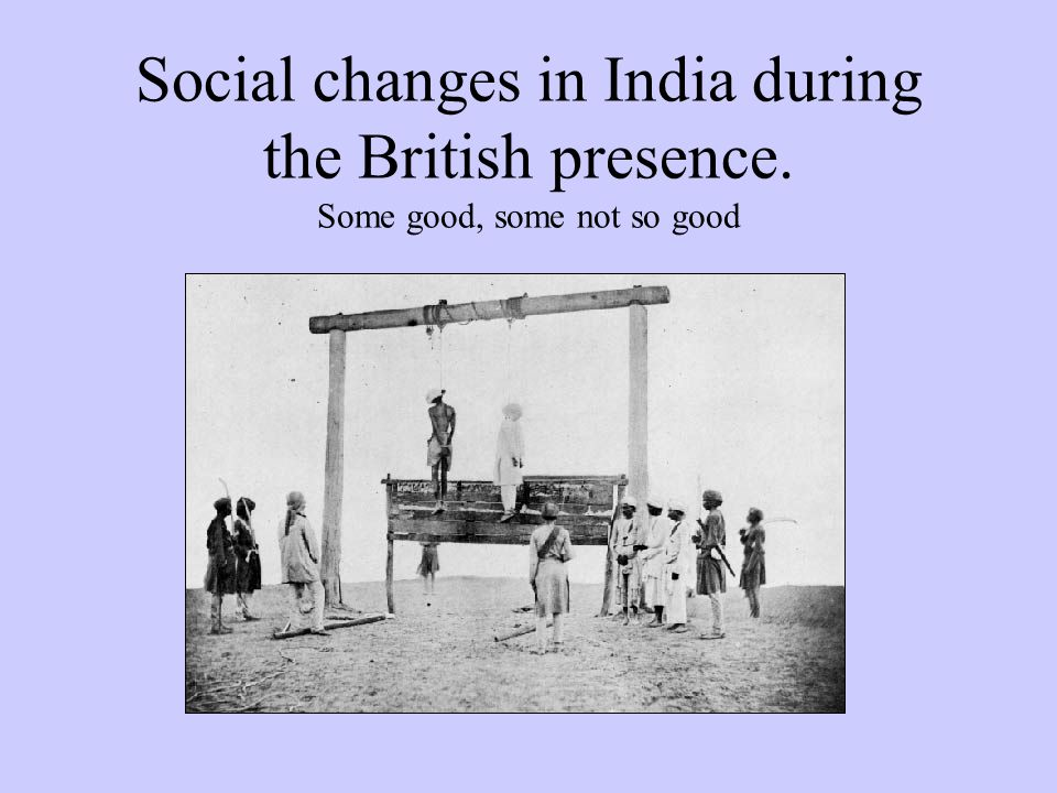 Social changes in India during the British presence