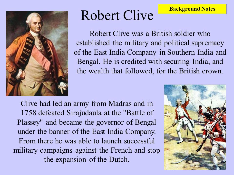 Background Notes Robert Clive.