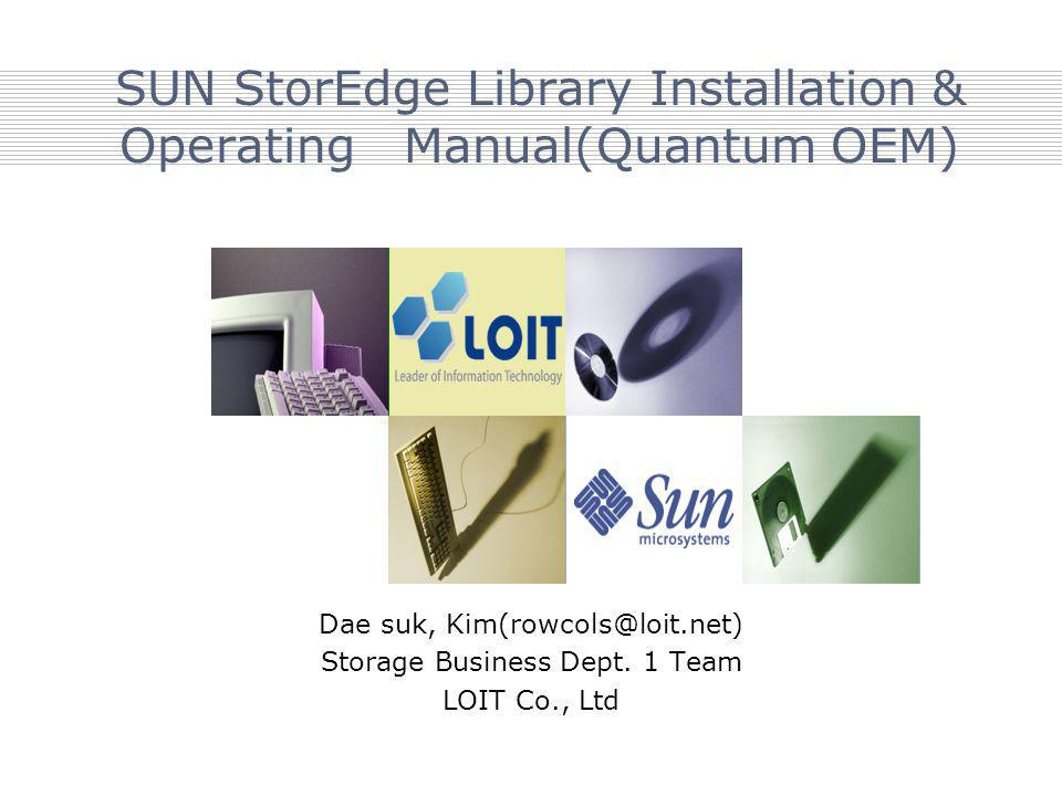 SUN StorEdge Library Installation & Operating Manual(Quantum OEM)