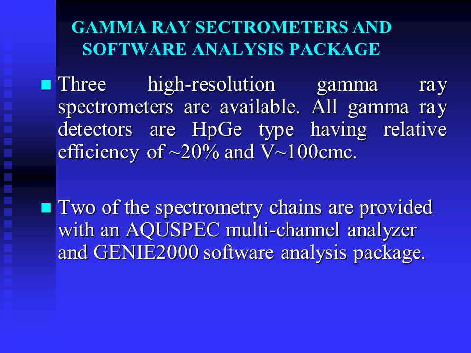 GAMMA RAY SECTROMETERS AND SOFTWARE ANALYSIS PACKAGE