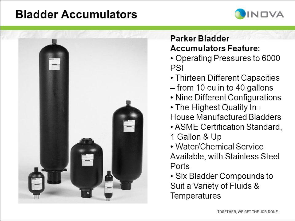 Bladder Accumulators Parker Bladder Accumulators Feature: