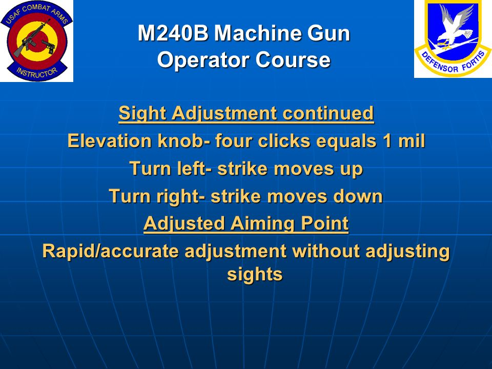 M240B Machine Gun Operator Course