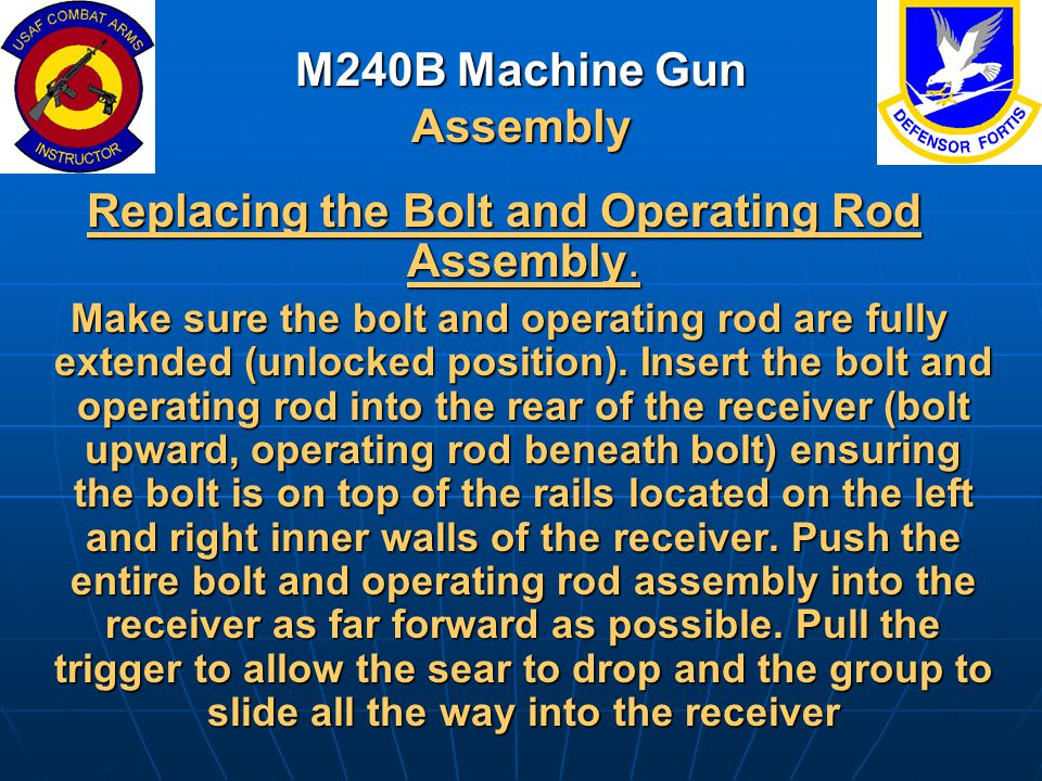M240B Machine Gun Assembly