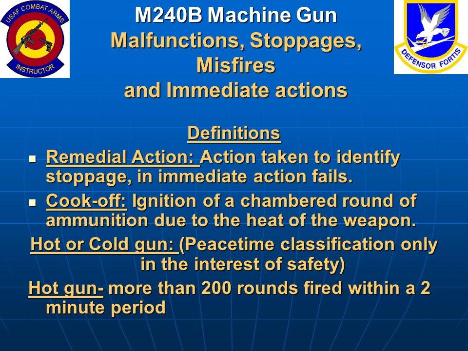 M240B Machine Gun Malfunctions, Stoppages, Misfires and Immediate actions