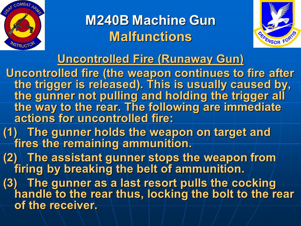 M240B Machine Gun Malfunctions