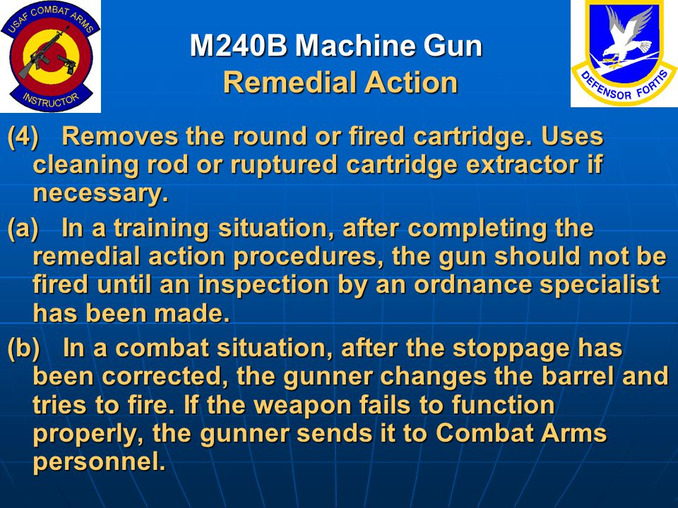 M240B Machine Gun Remedial Action