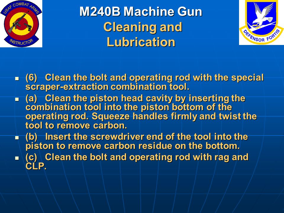 M240B Machine Gun Cleaning and Lubrication