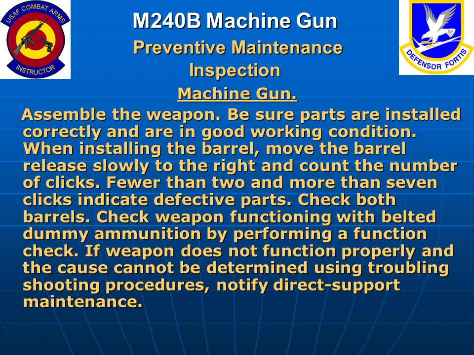 M240B Machine Gun Preventive Maintenance Inspection