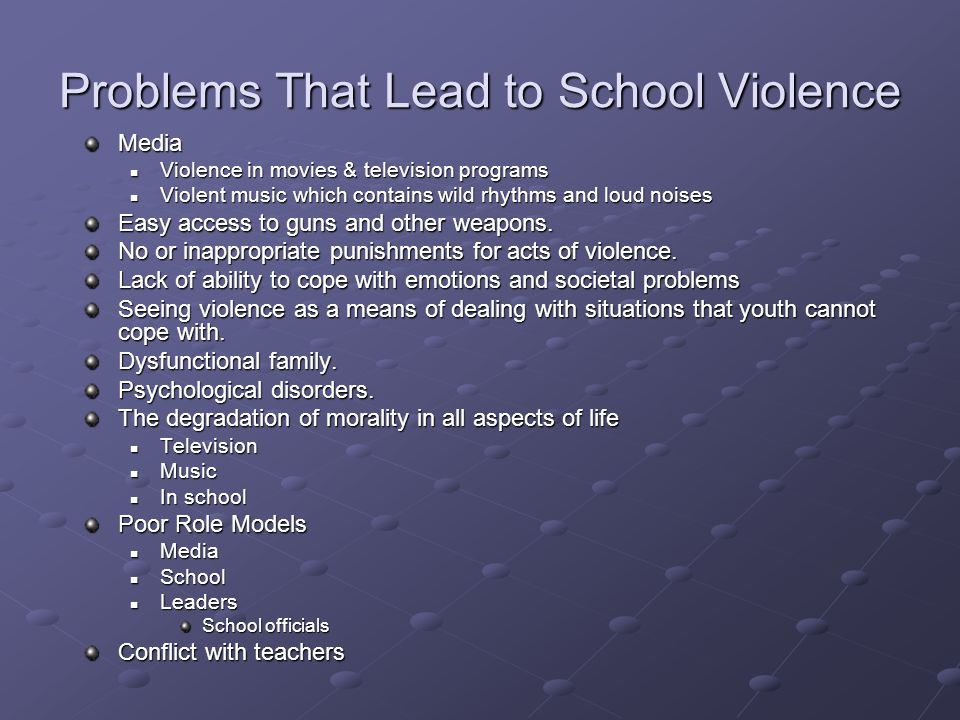 Problems That Lead to School Violence