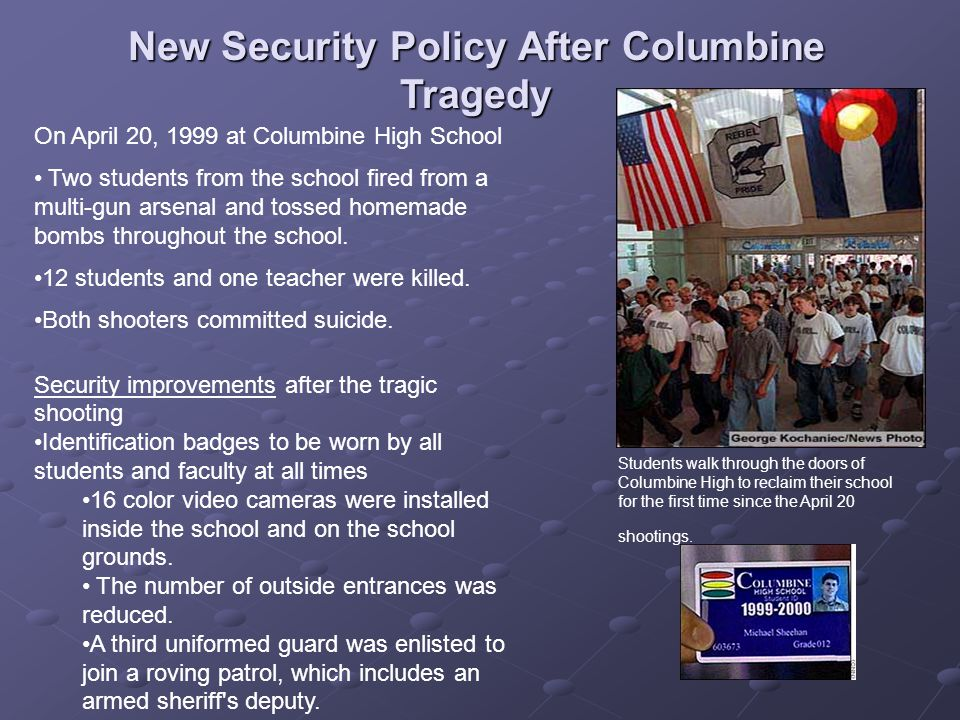 New Security Policy After Columbine Tragedy