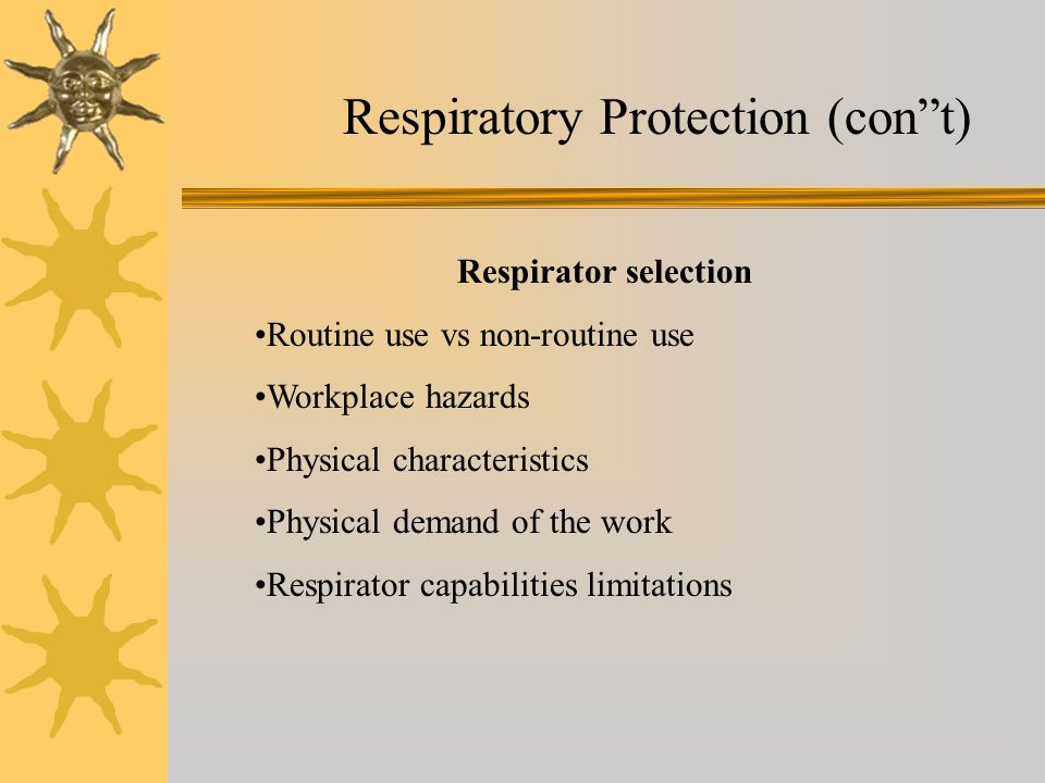 Respiratory Protection (con t)