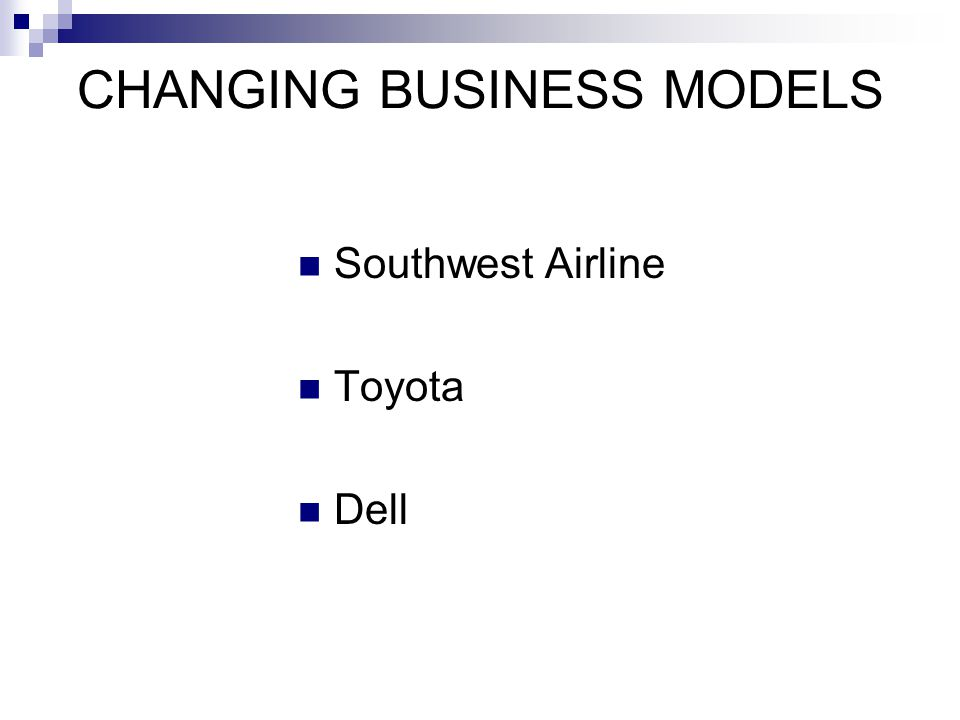 CHANGING BUSINESS MODELS