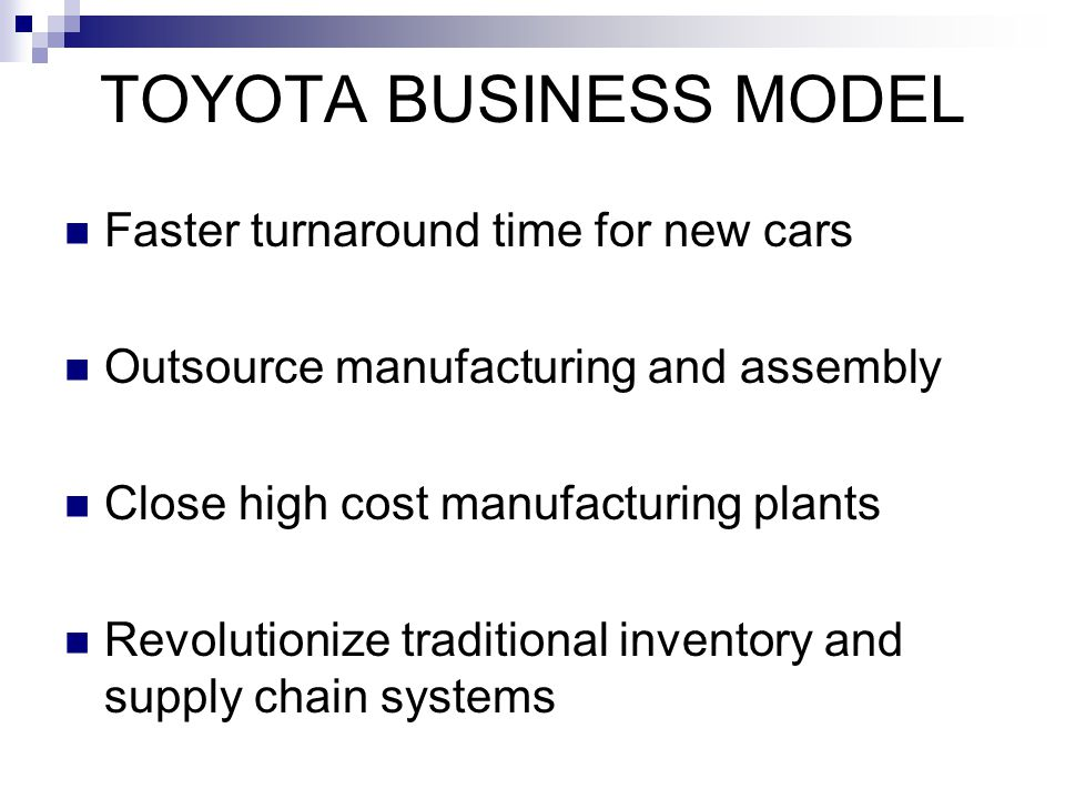 TOYOTA BUSINESS MODEL Faster turnaround time for new cars