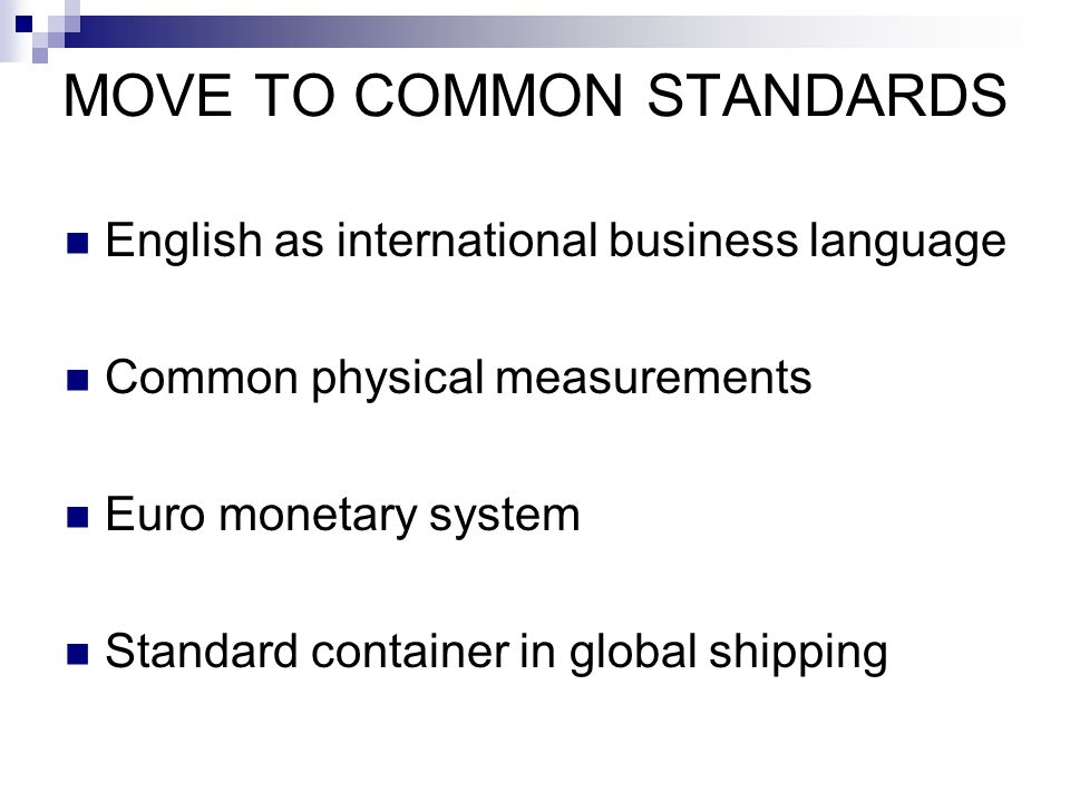 MOVE TO COMMON STANDARDS