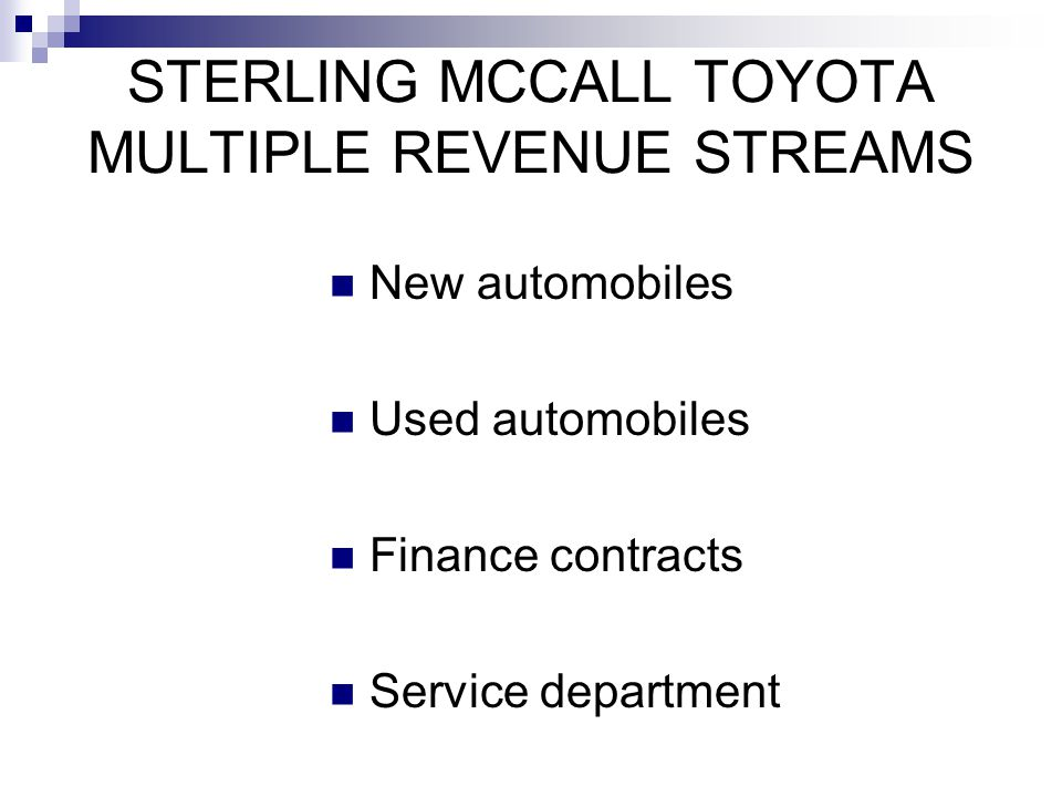 STERLING MCCALL TOYOTA MULTIPLE REVENUE STREAMS