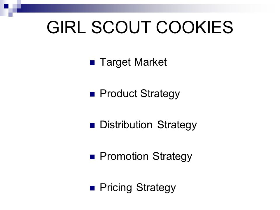 GIRL SCOUT COOKIES Target Market Product Strategy