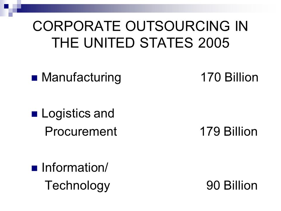 CORPORATE OUTSOURCING IN THE UNITED STATES 2005