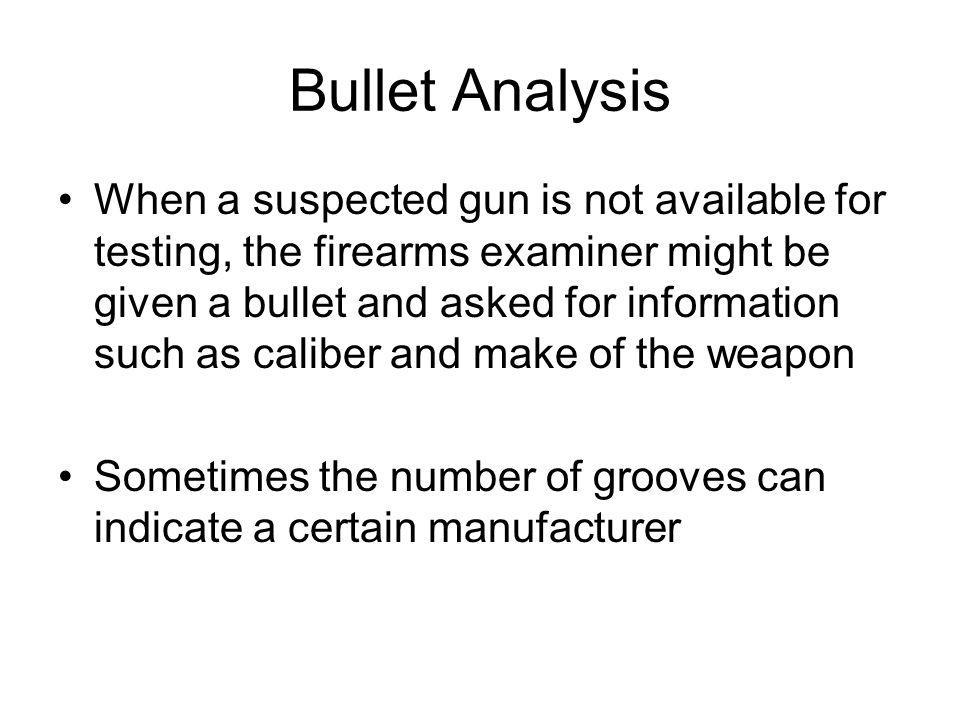 Bullet Analysis