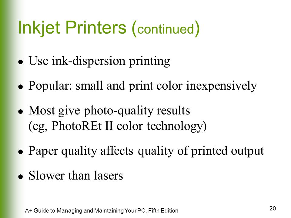 Inkjet Printers (continued)