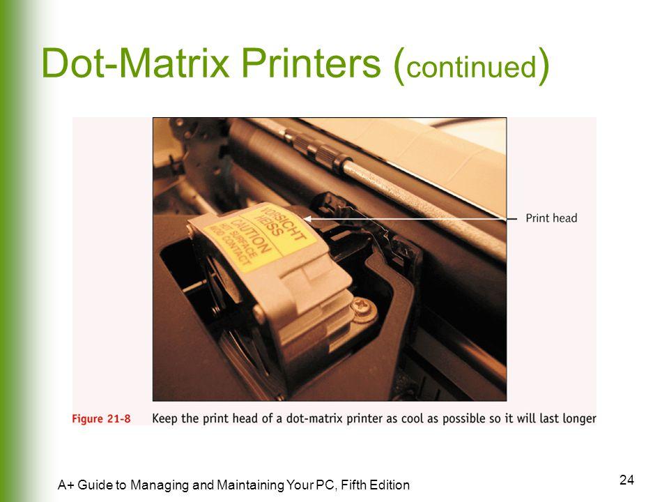 Dot-Matrix Printers (continued)