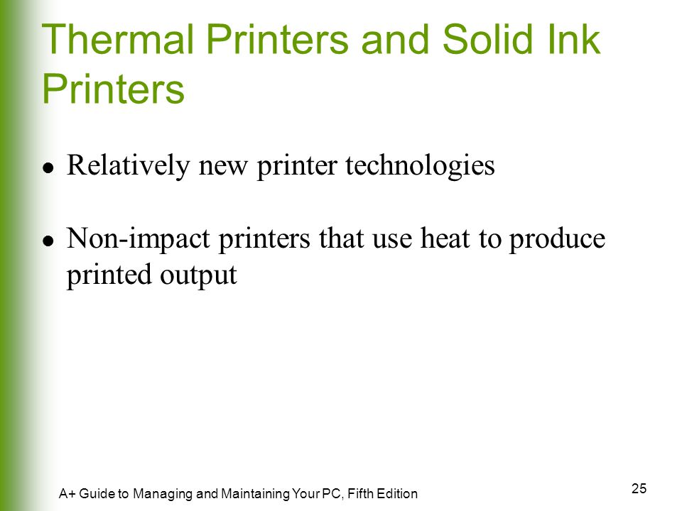 Thermal Printers and Solid Ink Printers