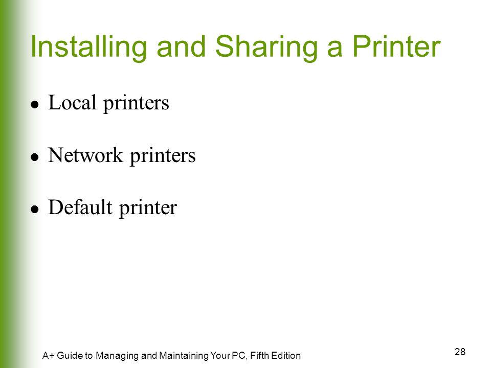Installing and Sharing a Printer
