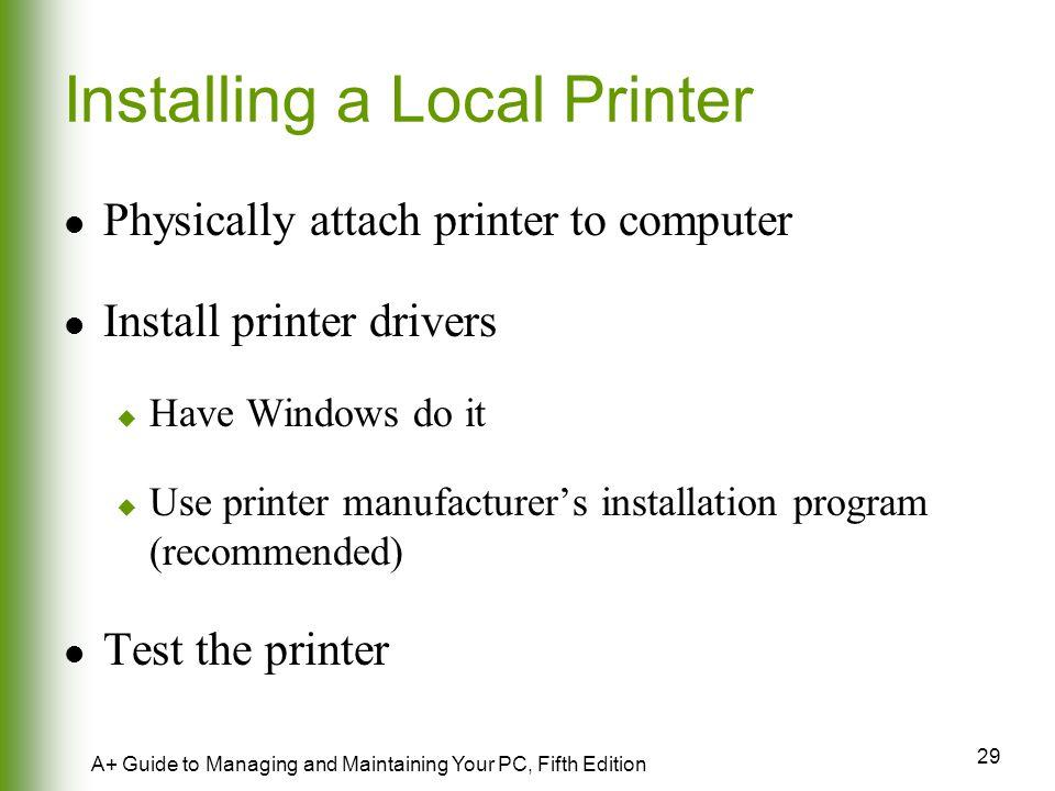 Installing a Local Printer