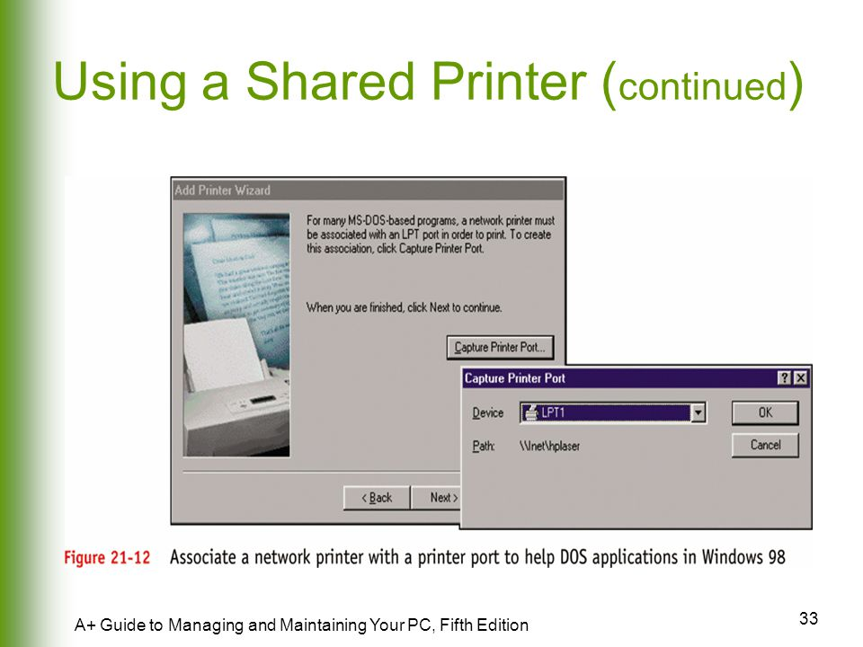 Using a Shared Printer (continued)