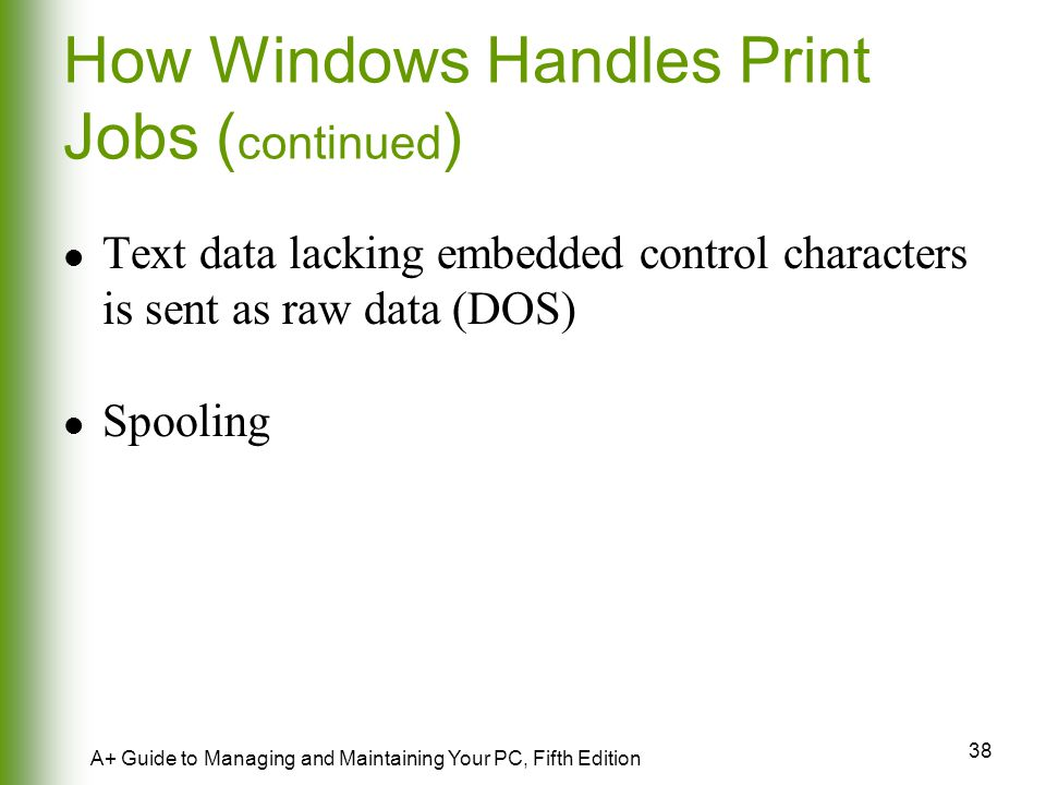 How Windows Handles Print Jobs (continued)