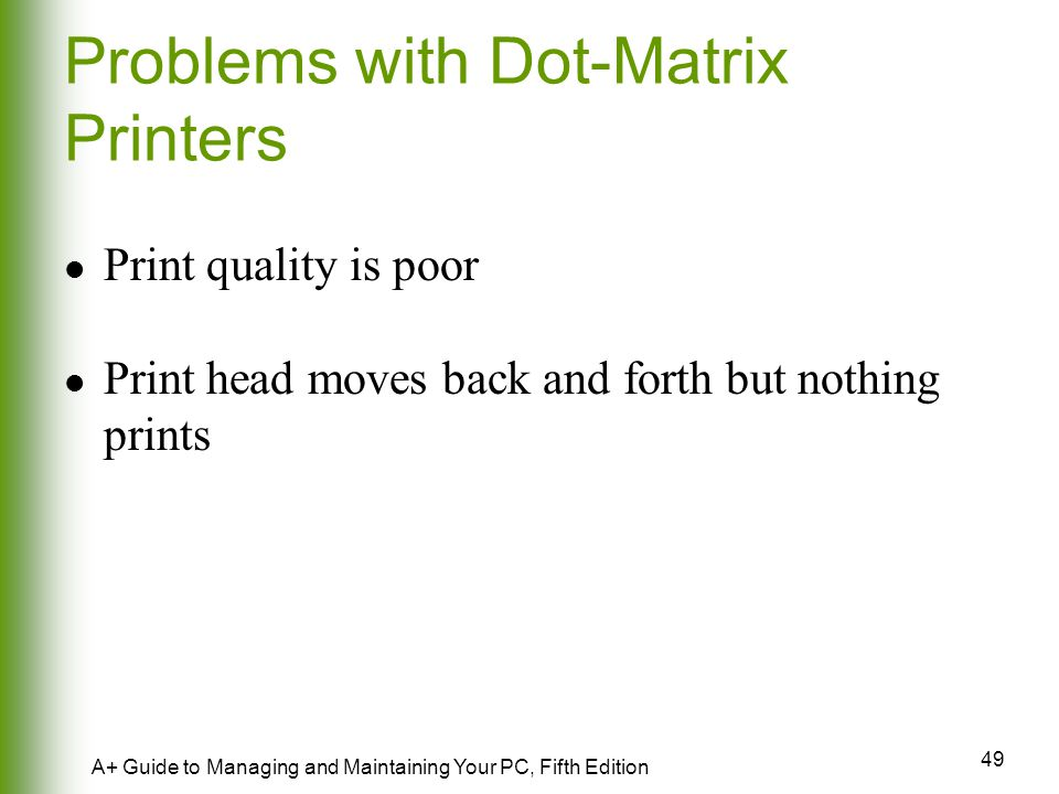 Problems with Dot-Matrix Printers