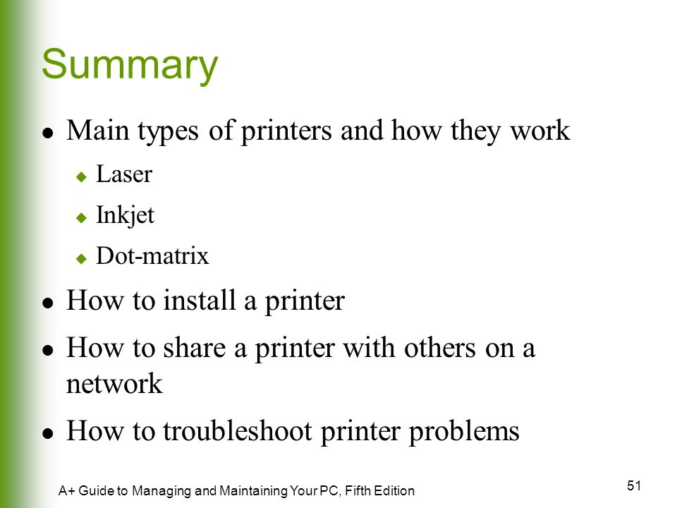 Summary Main types of printers and how they work
