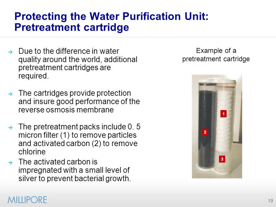 Protecting the Water Purification Unit: Pretreatment cartridge