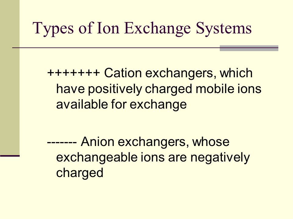 Types of Ion Exchange Systems