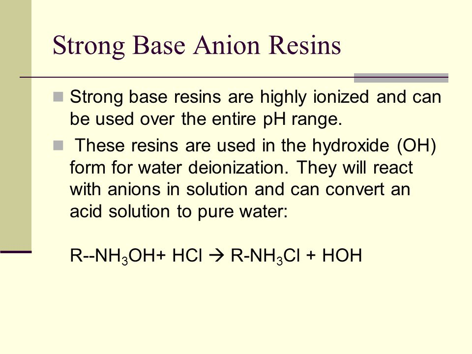 Strong Base Anion Resins