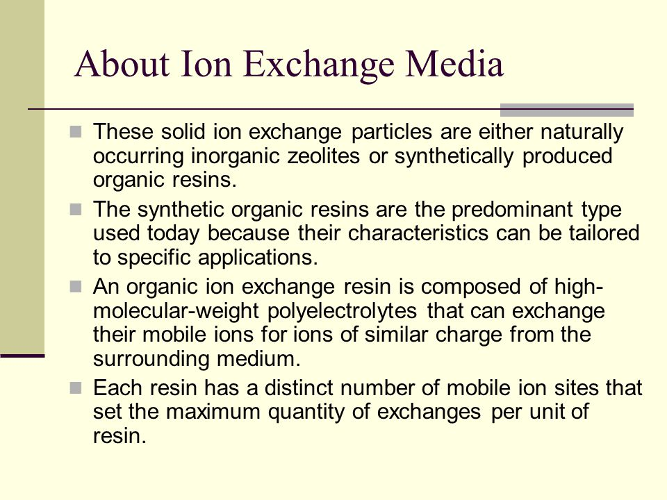 About Ion Exchange Media