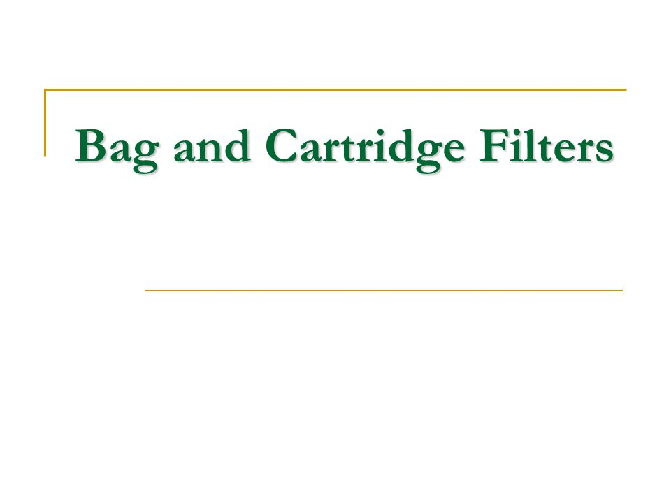 Bag and Cartridge Filters