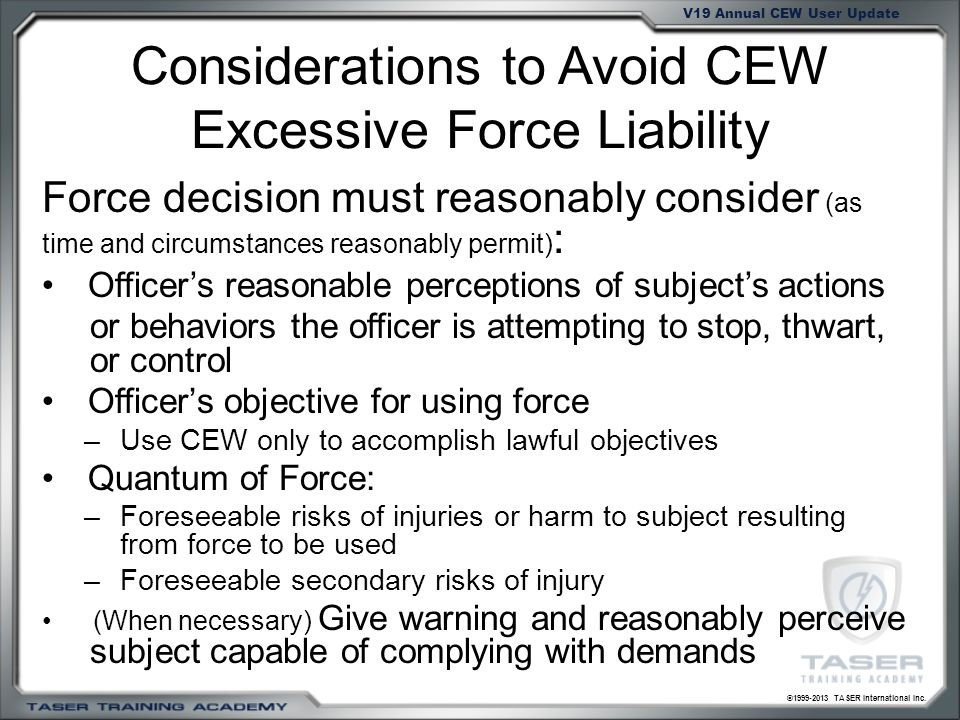 Considerations to Avoid CEW Excessive Force Liability