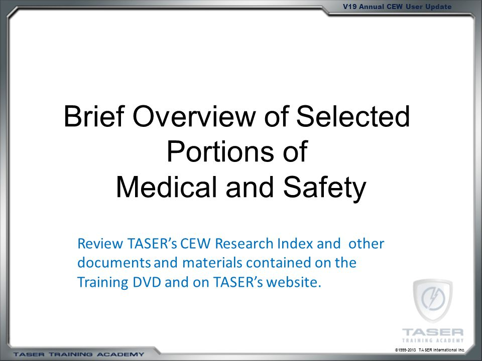 Brief Overview of Selected Portions of Medical and Safety